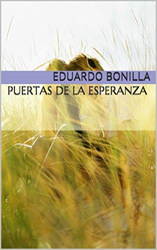 Puertas de la esperanza (Los Elegidos de los Arcangeles nº 2) por Eduardo Bonilla