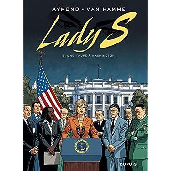 Lady S, tome 5 : Une taupe à Washington