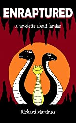 Enraptured: A Novelette About Lamias