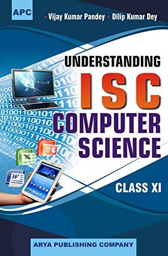 Understanding I.S.C. Computer Science Class - XI