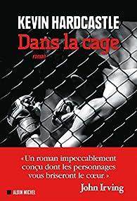 Dans la cage par Kevin Hardcastle