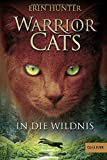 Warrior Cats. In die Wildnis: I, Band 1
