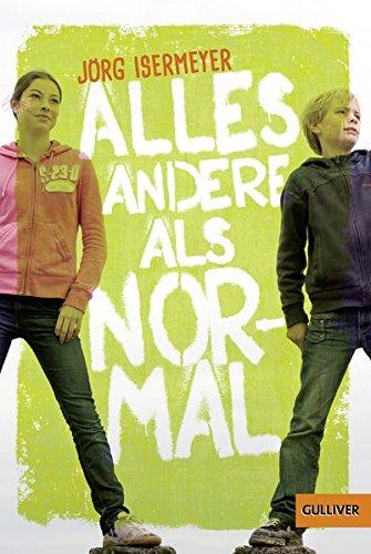 Buchseite und Rezensionen zu 'Alles andere als normal: Roman (Gulliver)' von Jörg Isermeyer