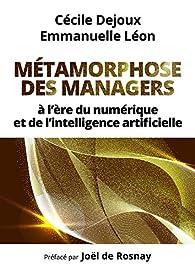 Vignette du document Métamorphose des managers à l'ère du numérique et de l'intelligence artificielle