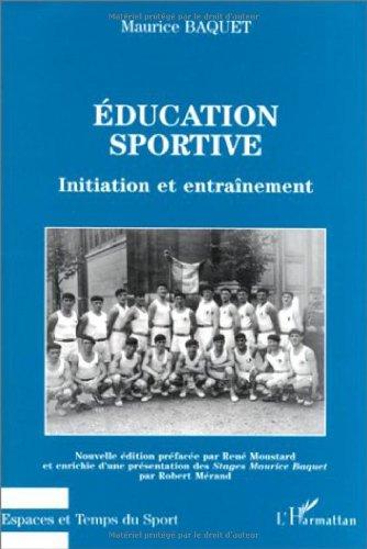 Education sportive - Initiation et entraînement