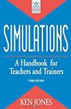 Simulations: A Handbook for Teachers and Trainers