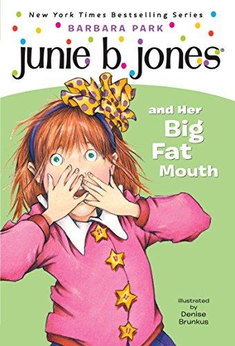 Junie B. Jones And Her Big Fat Mo por Barbara Park
