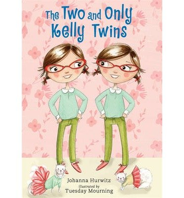[(The Two and Only Kelly Twins )] [Author: Johanna Hurwitz] [Jan-2014]
