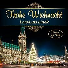 Frohe Wiehnacht - Blues Op Platt - Plattdeutsche Weihnachtslieder