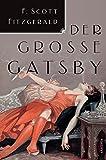 Buchinformationen und Rezensionen zu Der große Gatsby von F. Scott Fitzgerald