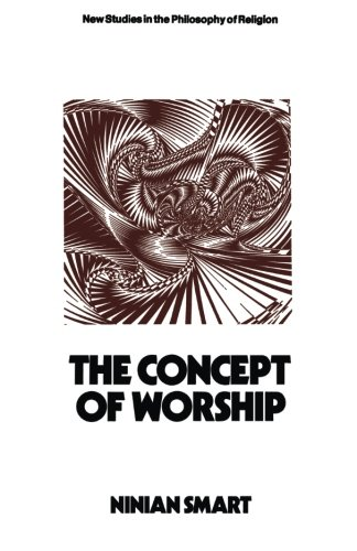 The Concept of Worship (New Studies in the Philosophy of Religion)