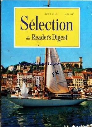 READER'S DIGEST SELECTION du 01/06/1963 - DES ARTICLES ET DES LIVRES D'UN INTERET UNIVERSEL - QUI ARRIVERA LE PREMIER SUR LA LUNE - MAGIE DES NUITS D'ETE - JE VAIS EPOUSER JOHNNY - SILHOUETTES ET PROFILS - MON RAID SUR DIEPPE - LE DRAGON DANS LA BOITE - POURQUOI VOUS POSE-T-ON CES QUESTIONS - CE QUI NE VA PAS AU DEPARTEMENT D'ETAT - A QUI LA SORBETIERE - COMMENT VOTRE SANS RENSEIGNE LE MEDECIN - N'AIDEZ PAS M KHROUCHTCHEV - LE TABLEAU LE PLUS CHER DU MONDE - INFIRME - LE CHATEAU DE CHAPULTEPEC