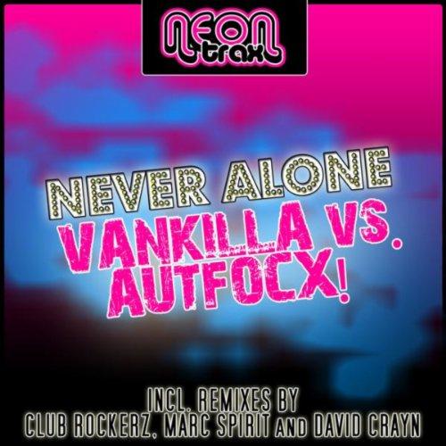 Vankilla vs. Autfocx! - Never Alone