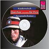 Reise Know-How Kauderwelsch AusspracheTrainer Quechua (Ayacuchano) für Peru (Audio-CD): Kauderwelsch-CD