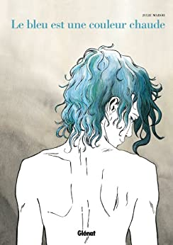 Le bleu est une couleur chaude (Hors collection) par [Maroh, Julie]