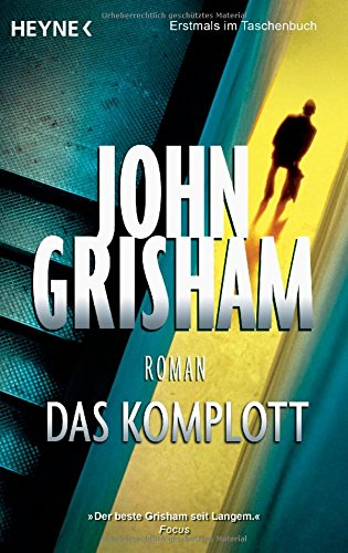 Buchseite und Rezensionen zu 'Das Komplott: Roman' von John Grisham