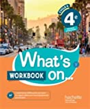What's on... anglais cycle 4 / 4e - Cahier, cahier d'exercices, cahier d'activités, TP