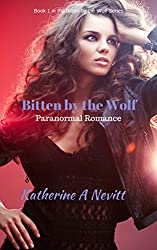 Bitten by the Wolf: Paranormal Romance (Bitten by the Wolf Series Book 1)