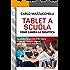 Tablet a scuola: come cambia la didattica: 4 (TechnoVisions)