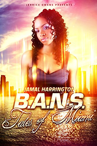B.A.N.S.:  Tales of Miami (English Edition)