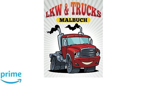 LKW & Trucks Malbuch: Amazon.de: M R Bellinger: Bücher
