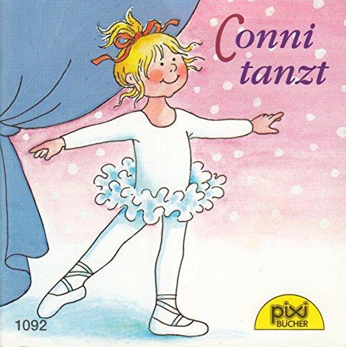 Conni tanzt - Pixi-Buch Nr. 1092 - Einzeltitel aus PIXI-Serie 128 (aus Kassette)
