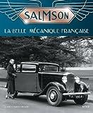 Salmson - La belle mécanique française