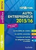 Top Actuel Auto-Entrepreneur de Bénédicte Deleporte (25 février 2015) Broché - 25/02/2015