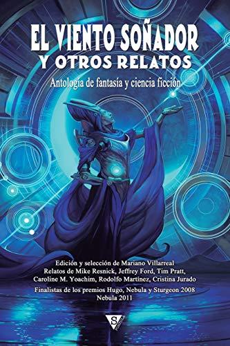 El viento soñador y otros relatos: Volume 7 (Nova Fantástica)