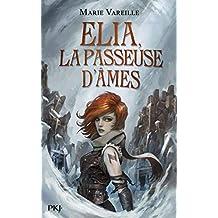 Elia, la passeuse d'âmes - tome 01 (1)