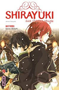 Shirayuki aux cheveux rouges Edition simple Tome 9