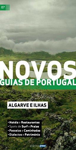 Novos Guias de Portugal: Algarve e Ilhas (Portuguese Edition) por Atlântico Press