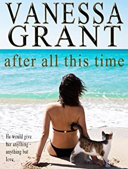 After All This Time (Time for Love Book 3) (English Edition) par [Grant, Vanessa]
