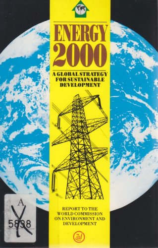Energy 2000: A Global Strategy for Sustainable Development