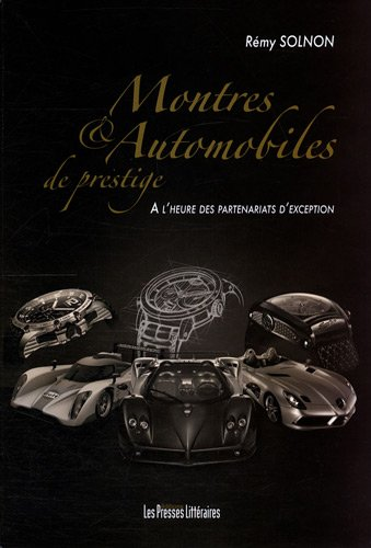 Montres & automobiles de prestige : A l'heure des partenariats d'exception
