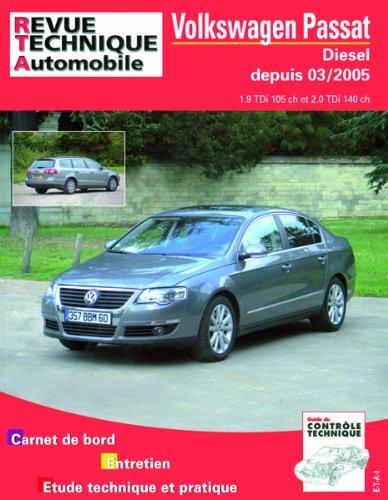 Revue Technique B709.6 Volkswagen Passat Tdi Depuis 03/2005