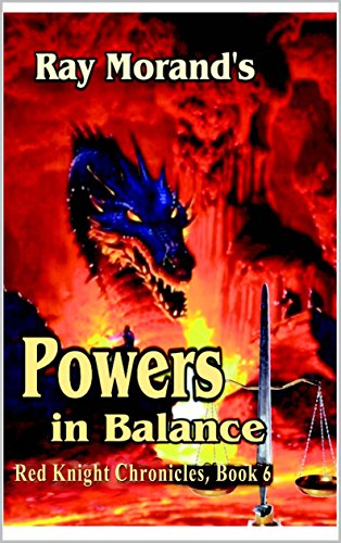 Powers in Balance: The Red Knight Chronicles, Book 6 (English Edition)