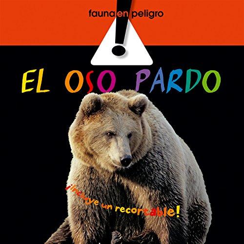 El oso pardo (Fauna en peligro) por Elisenda Queralt