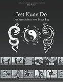 Jeet Kune Do: Das Vermächtnis von Bruce Lee