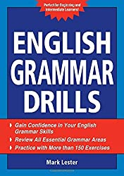 English Grammar Drills by Mark Lester (2009-04-24)