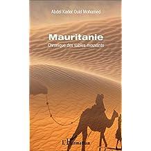 Mauritanie: Chronique des sables mouvants