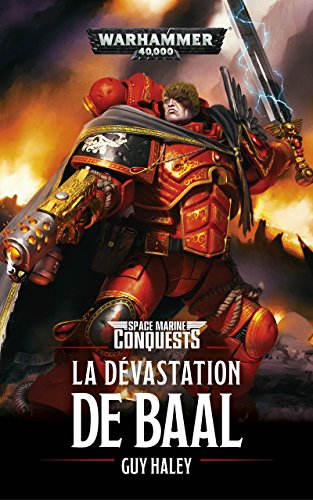 La Dévastation de Baal (Warhammer 40,000) par Guy Haley