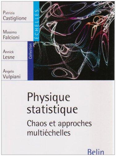 Physique statistique : Chaos et approches multiéchelles
