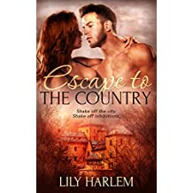 Escape to the Country: Sexy Romance