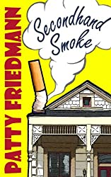 Secondhand Smoke: A Wickedly Dark Comedy