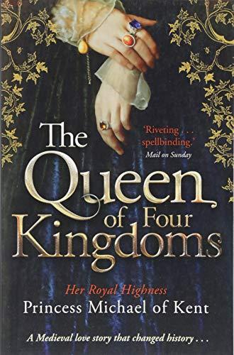 The Queen Of Four Kingdoms (Anjou Trilogy 1) por HRH Princess Michael of Kent