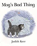 Cover of: Mog's Bad Thing | Judith Kerr