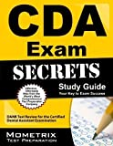 Secrets of the CDA Exam Study Guide: DANB Test Review for the Certified Dental Assistant Examination by DANB Exam Secrets Test Prep Team (2013) Paperback