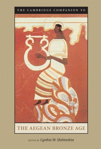 The Cambridge Companion to the Aegean Bronze Age by unknown 1st (first) Edition [Paperback(2008)]