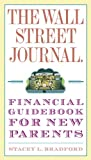 The Wall Street Journal. Financial Guidebook for New Parents (Wall Street Journal Guides)
